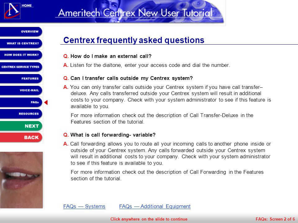 Click anywhere on the slide to continue Centrex frequently asked questions Q.