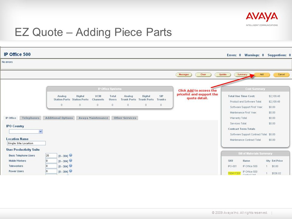 © 2009 Avaya Inc. All rights reserved. EZ Quote – Adding Piece Parts