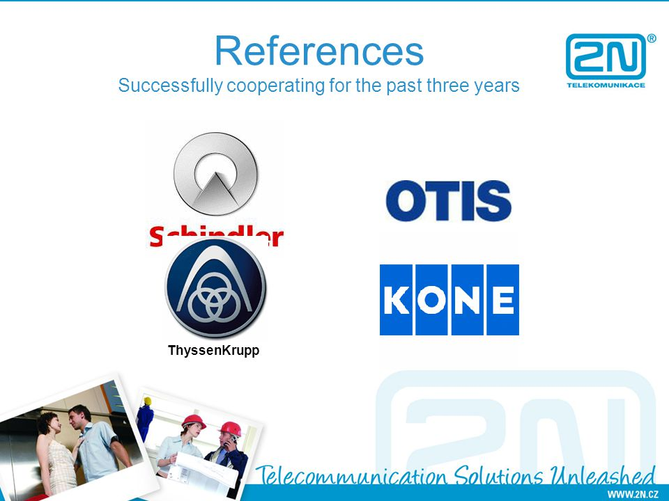 References Successfully cooperating for the past three years ThyssenKrupp