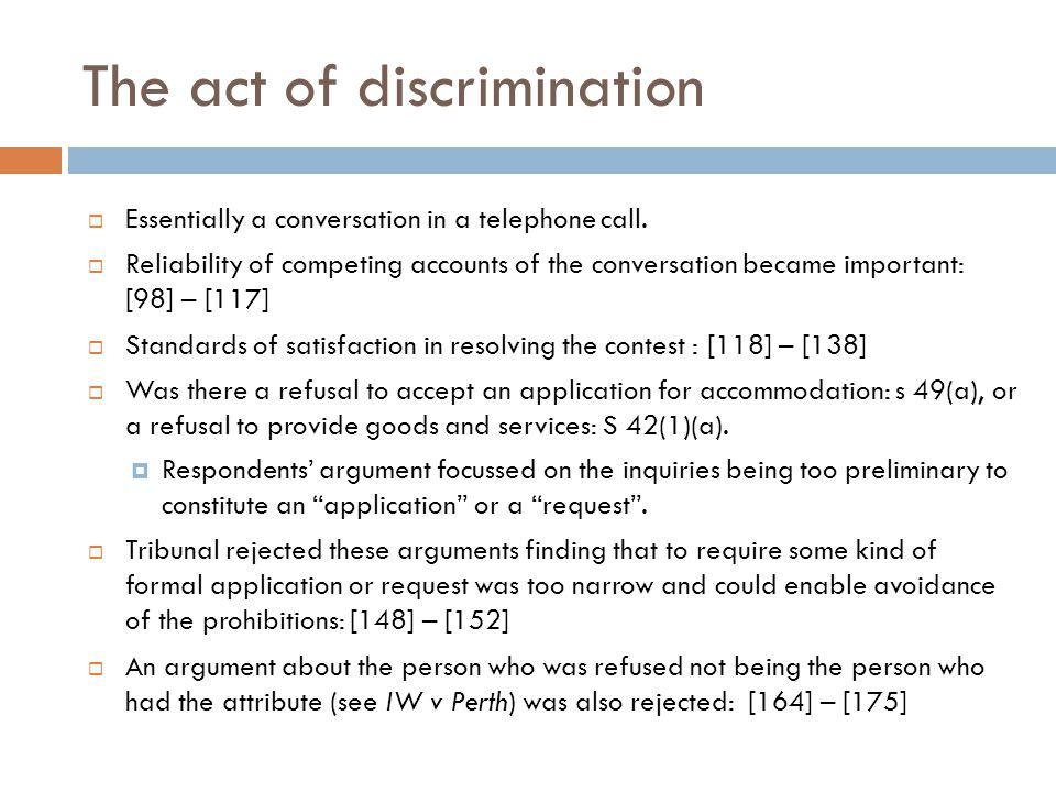 The act of discrimination Essentially a conversation in a telephone call.