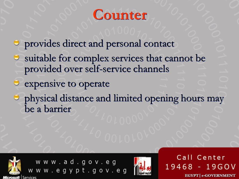 EGYPT | e-GOVERNMENT Counter provides direct and personal contact suitable for complex services that cannot be provided over self-service channels exp