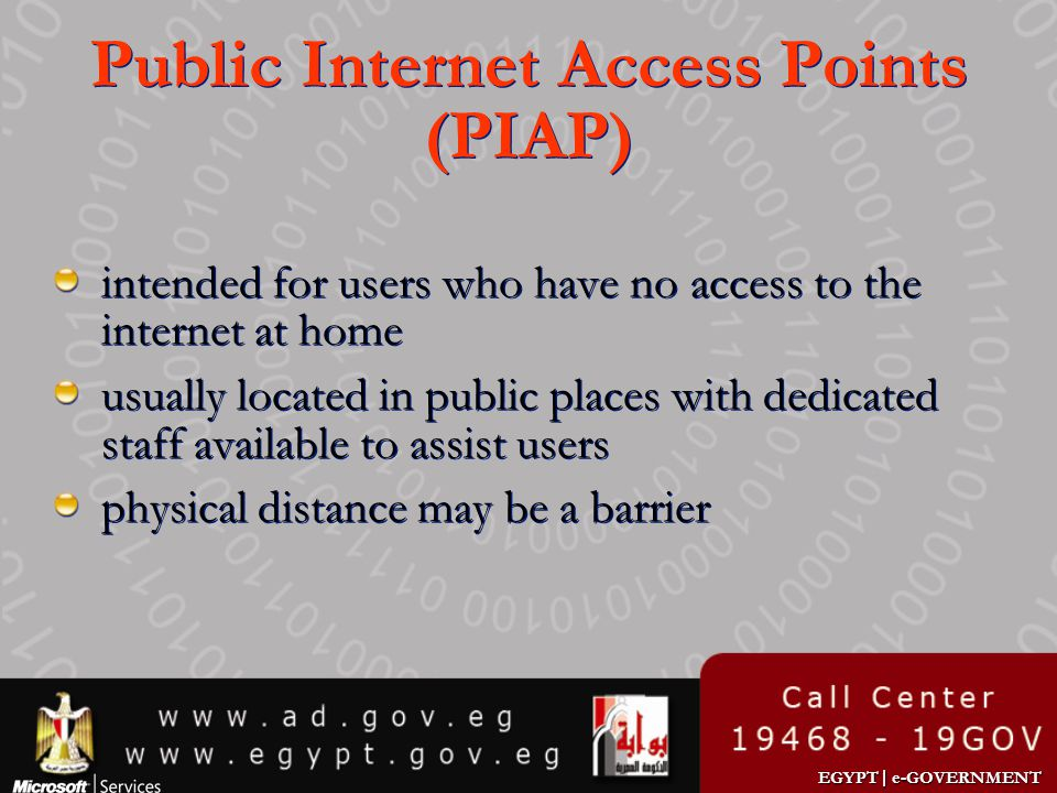 EGYPT | e-GOVERNMENT Public Internet Access Points (PIAP) intended for users who have no access to the internet at home usually located in public plac