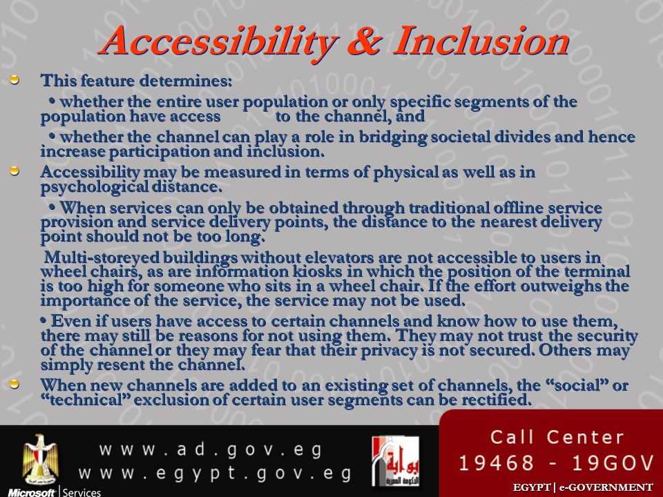 EGYPT | e-GOVERNMENT Accessibility & Inclusion This feature determines: whether the entire user population or only specific segments of the population