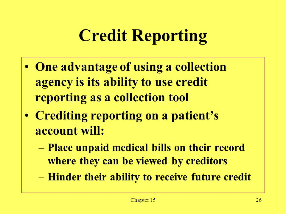Chapter 1526 Credit Reporting One advantage of using a collection agency is its ability to use credit reporting as a collection tool Crediting reporti