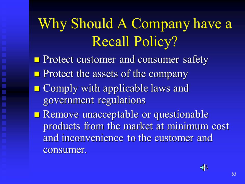 83 Why Should A Company have a Recall Policy.