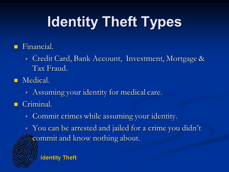 Identity Theft Identity Theft Types Financial. Financial.