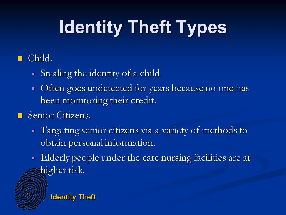 Identity Theft Identity Theft Types Child. Child.