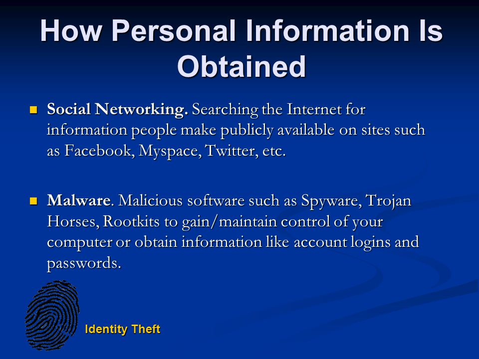 Identity Theft How Personal Information Is Obtained Social Networking.