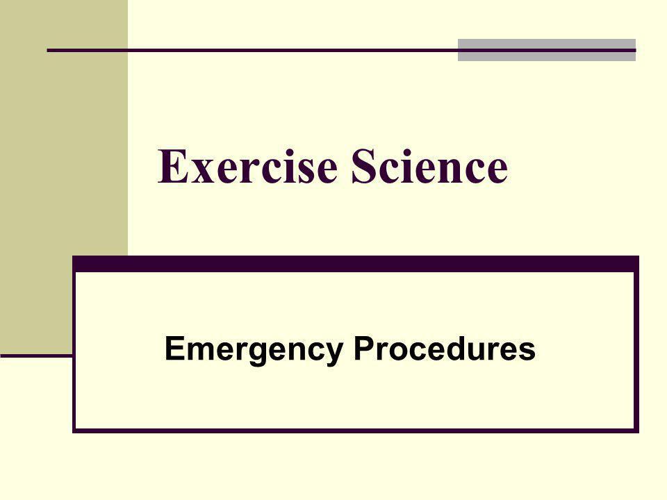 Exercise Science Emergency Procedures