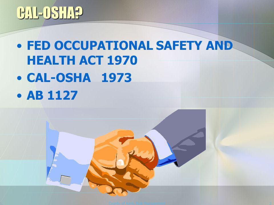 County of Kern, Risk Management2 CAL-OSHA.