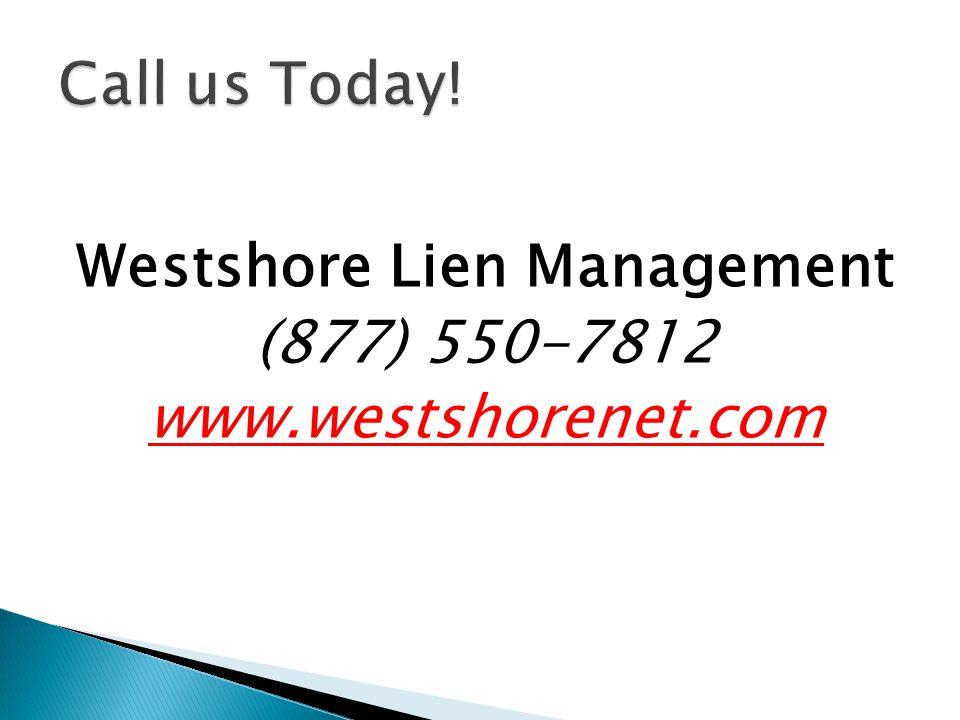 Westshore Lien Management (877) 550-7812 www.westshorenet.com