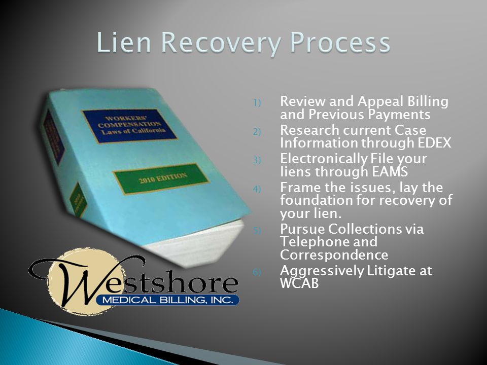 Keeping abreast of the ever-changing Case Laws and rules that effect YOUR lien resolution.