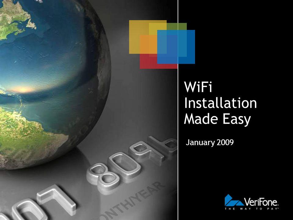 WiFi Installation Made Easy January 2009