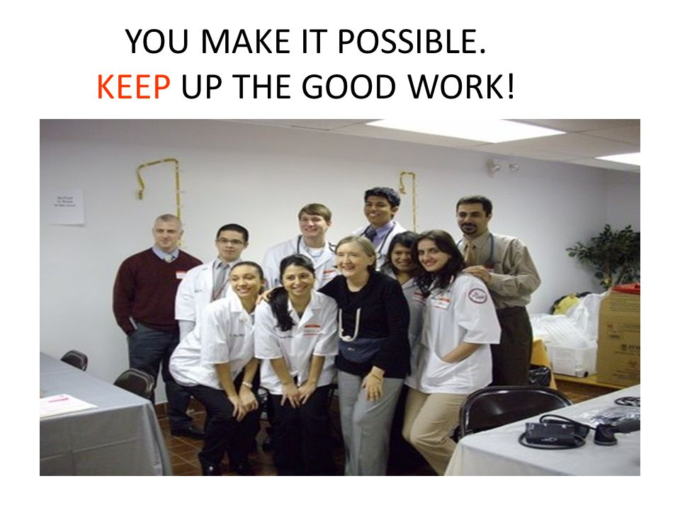 YOU MAKE IT POSSIBLE. KEEP UP THE GOOD WORK!