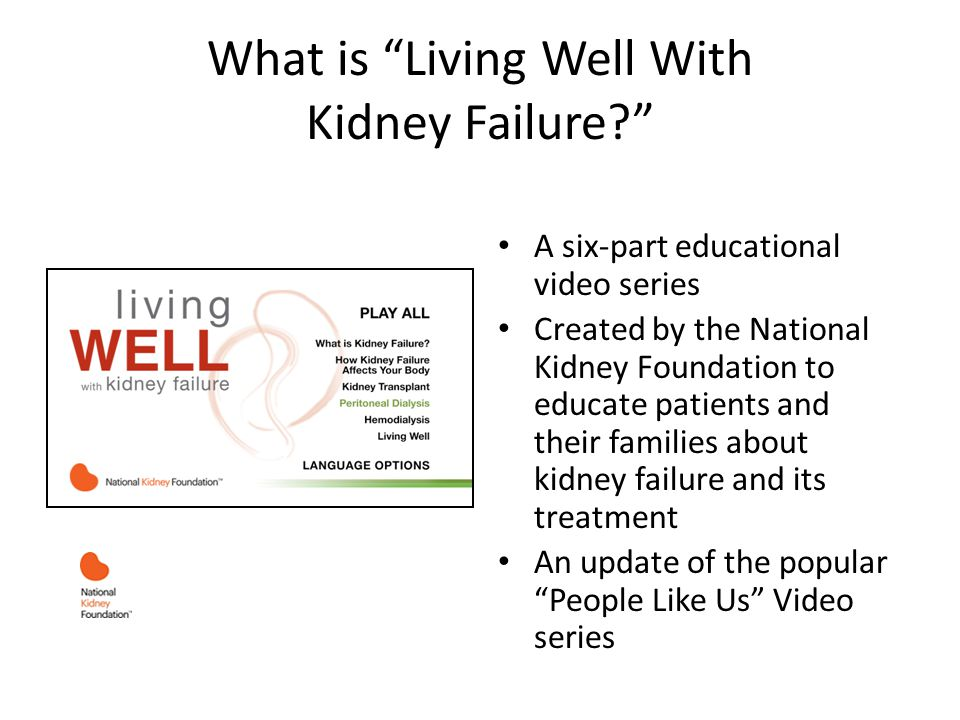 What is Living Well With Kidney Failure.