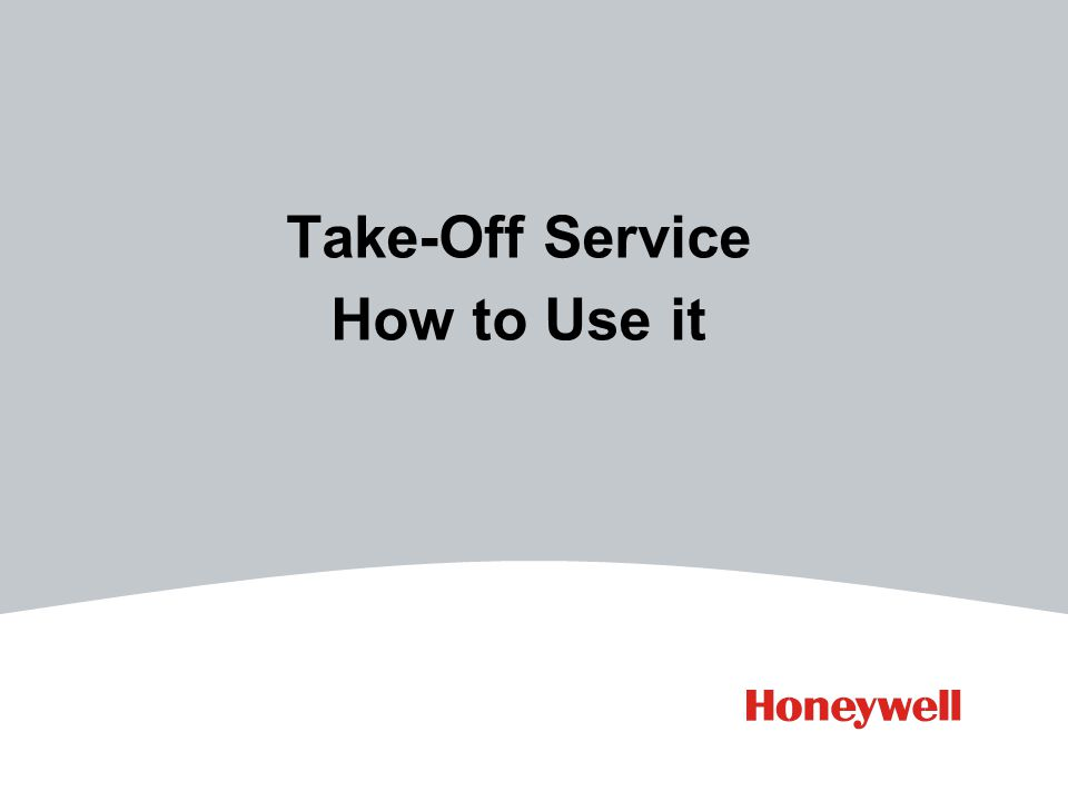 Take-Off Service How to Use it