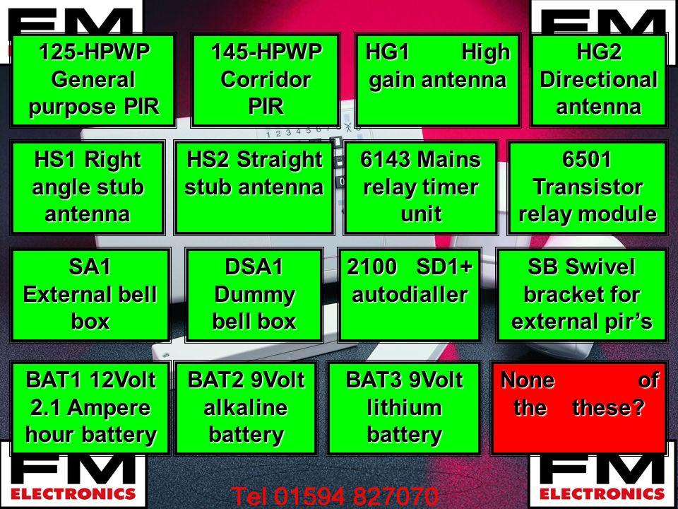 SB Swivel bracket for external pirs SB Swivel bracket for external pirs BAT1 12Volt 2.1 Ampere hour battery BAT1 12Volt 2.1 Ampere hour battery BAT2 9