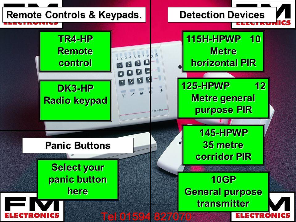 Remote Controls & Keypads. 10GP General purpose transmitter 10GP General purpose transmitter 115H-HPWP 10 Metre horizontal PIR 115H-HPWP 10 Metre hori