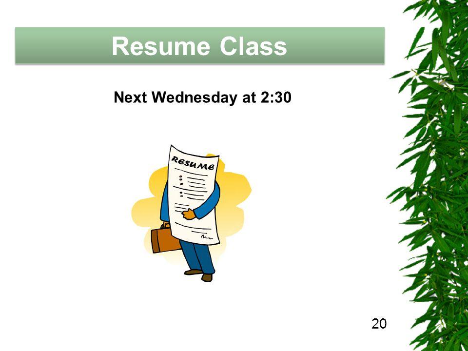 The Job Hunting Handbook Resume Class 20 Next Wednesday at 2:30