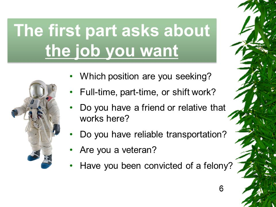 The Job Hunting Handbook The first part asks about the job you want 6 Which position are you seeking.