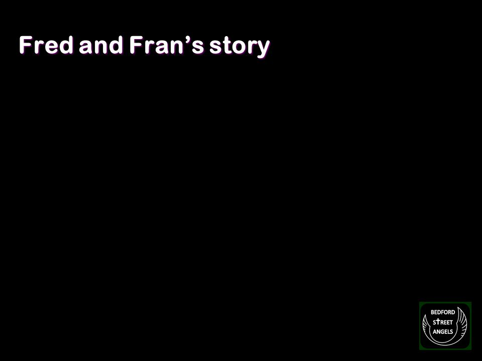 Fred and Frans story