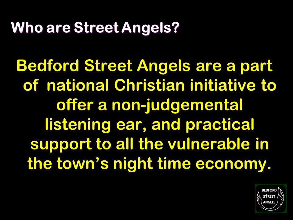 What has UK Street Angels discovered.A reduction of Anti-social behaviour and Violent Crime.