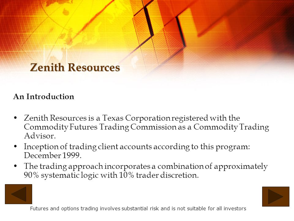 Zenith Resources Management Services Zenith Resources offers management services to sophisticated individuals, professional investors and institutions who wish to diversify their portfolio by participating in alternative investments.