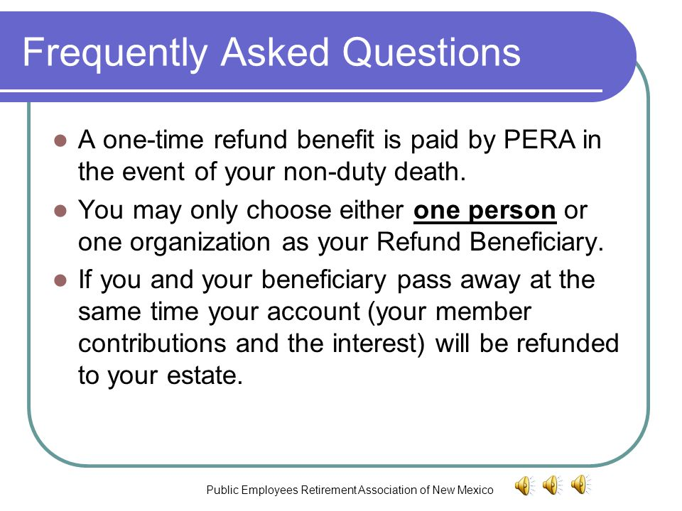 Public Employees Retirement Association of New Mexico PERA Refund Beneficiary Form Important Information You Should Know About Completing a PERA Refun