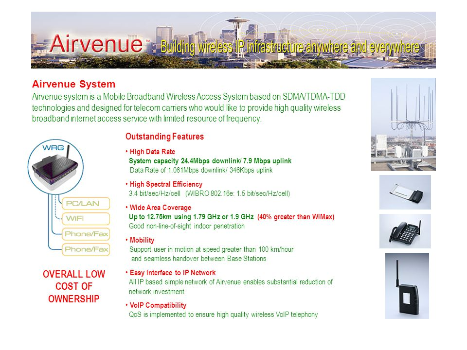 Airvenue System Airvenue system is a Mobile Broadband Wireless Access System based on SDMA/TDMA-TDD technologies and designed for telecom carriers who would like to provide high quality wireless broadband internet access service with limited resource of frequency.