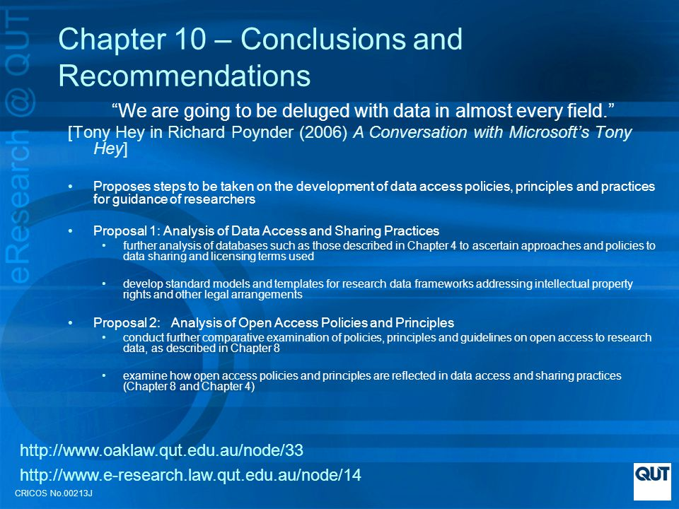 CRICOS No.00213J Chapter 10 – Conclusions and Recommendations We are going to be deluged with data in almost every field.