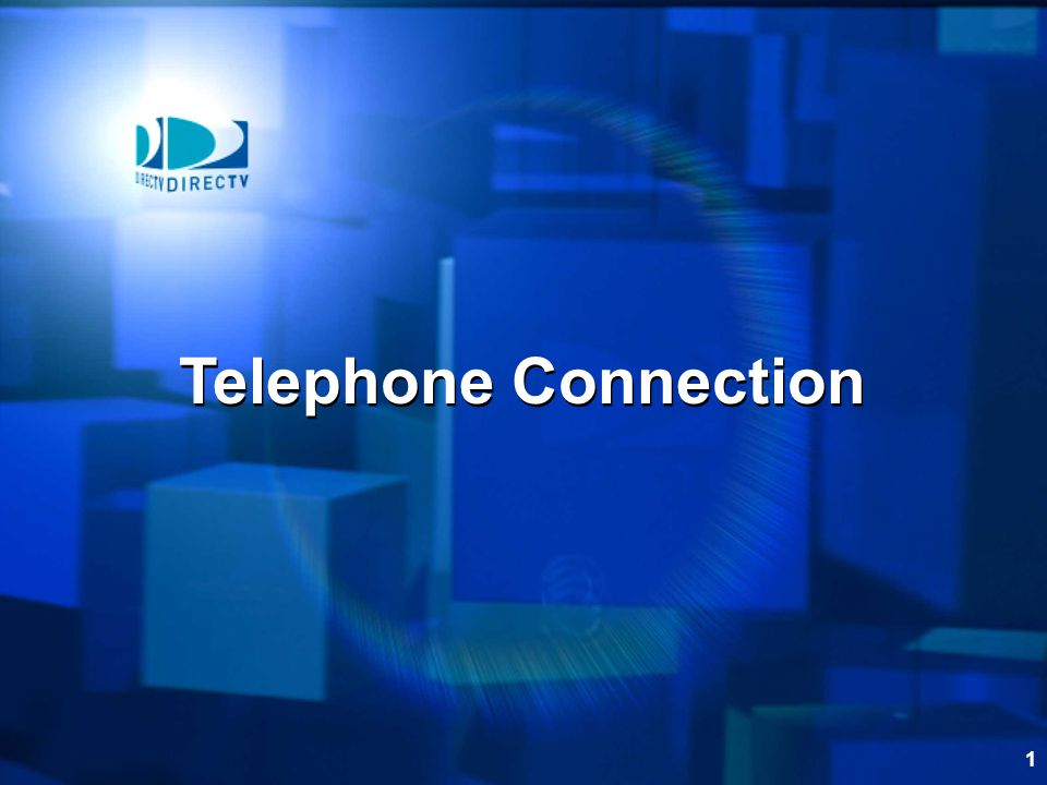 1 Telephone Connection
