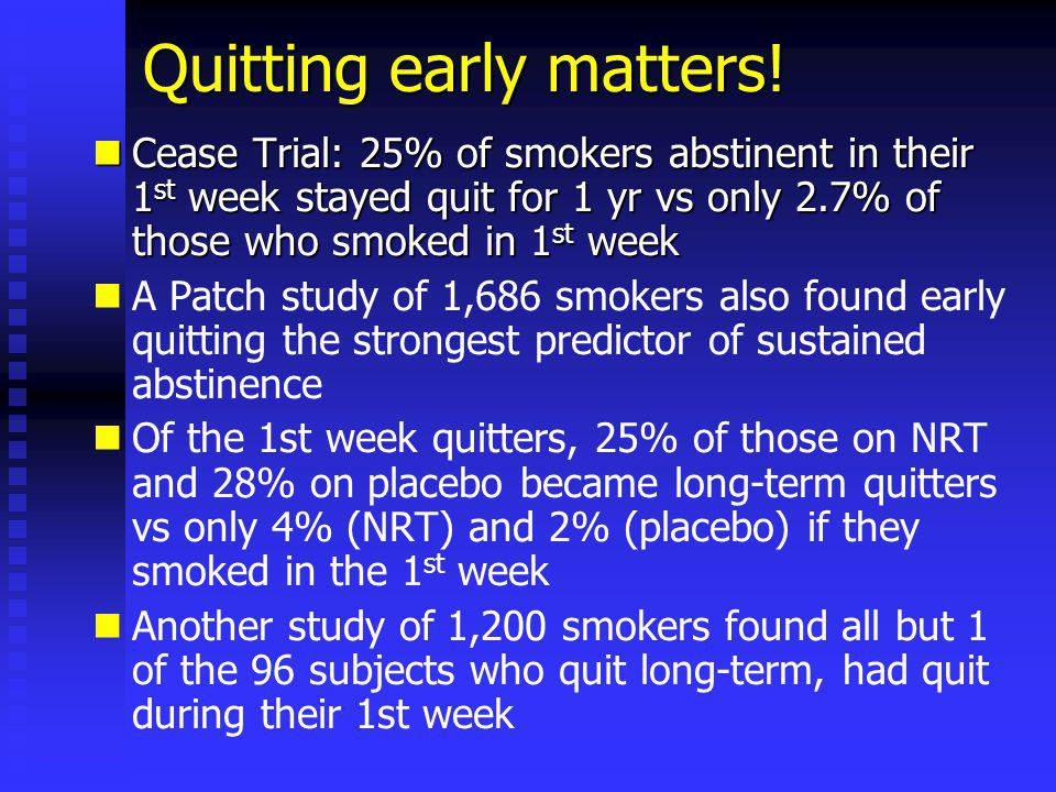 Quitting early matters.