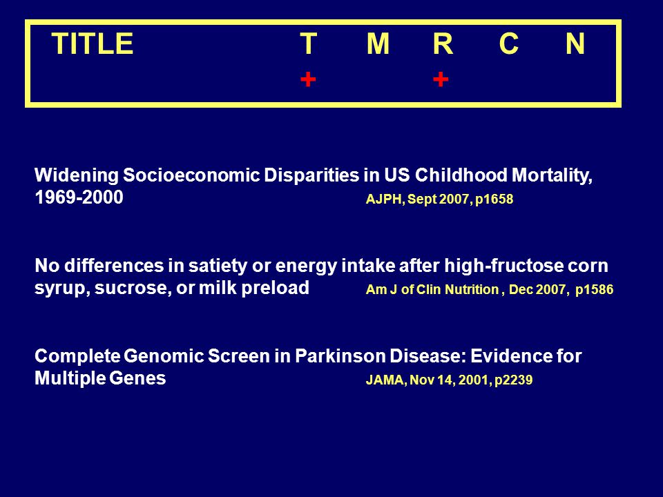 Widening Socioeconomic Disparities in US Childhood Mortality, 1969-2000 AJPH, Sept 2007, p1658 No differences in satiety or energy intake after high-f