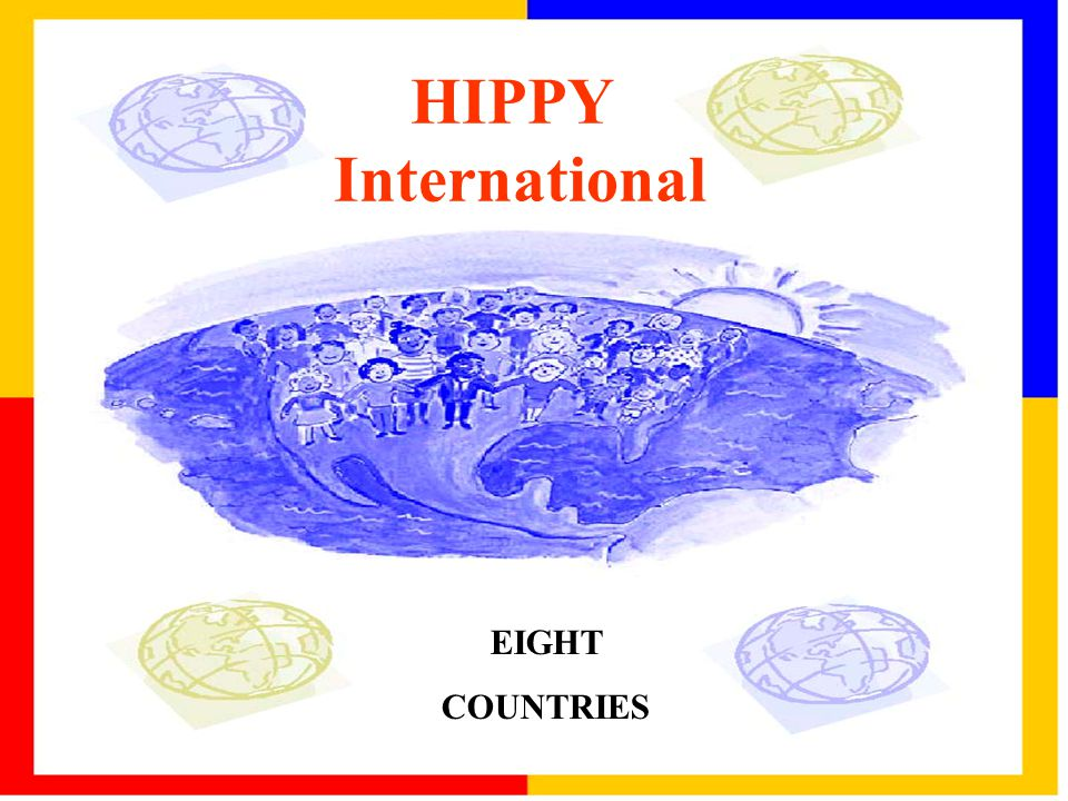 EIGHT COUNTRIES HIPPY International