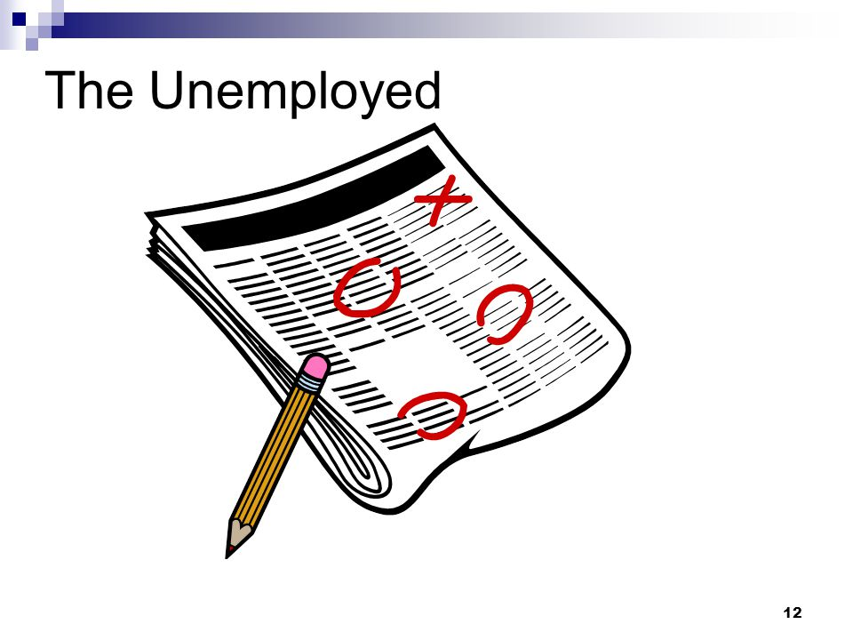 12 The Unemployed