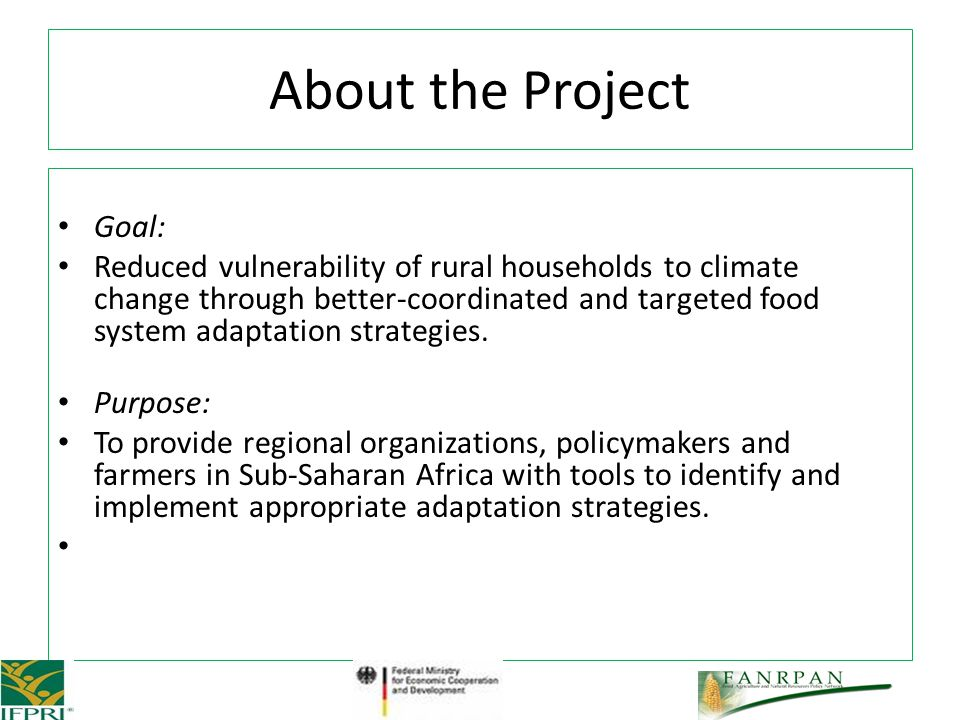 Goal: Reduced vulnerability of rural households to climate change through better-coordinated and targeted food system adaptation strategies.