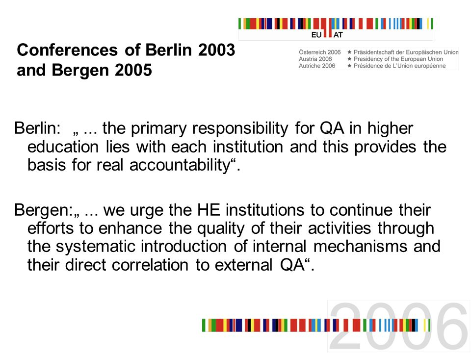 Conferences of Berlin 2003 and Bergen 2005 Berlin:...