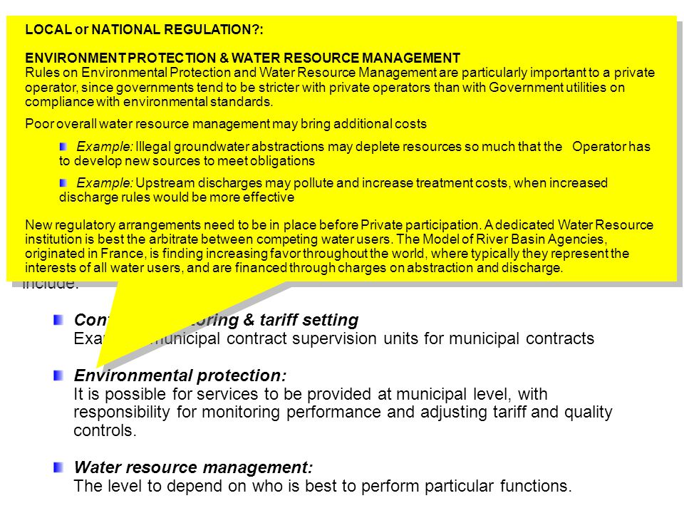 Allocate Responsibilities Step 3b – Regulators A Regulatory institution or arrangement needs to be set up to monitor contract performance and set the