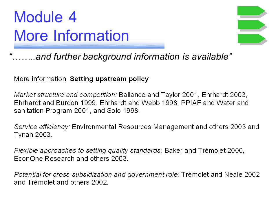 Module 4 More Information ……..and further background information is available