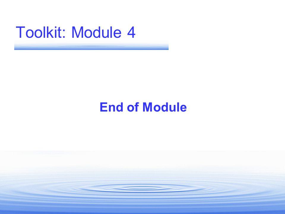 Toolkit: Module 4 End of Module