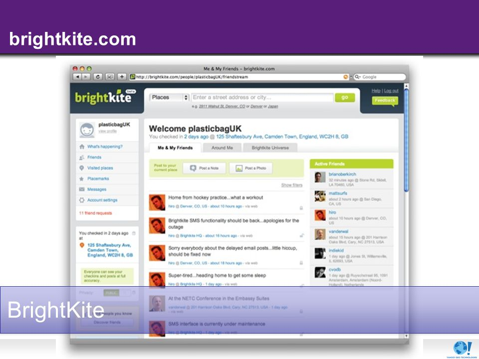 - 16 - BrightKite brightkite.com