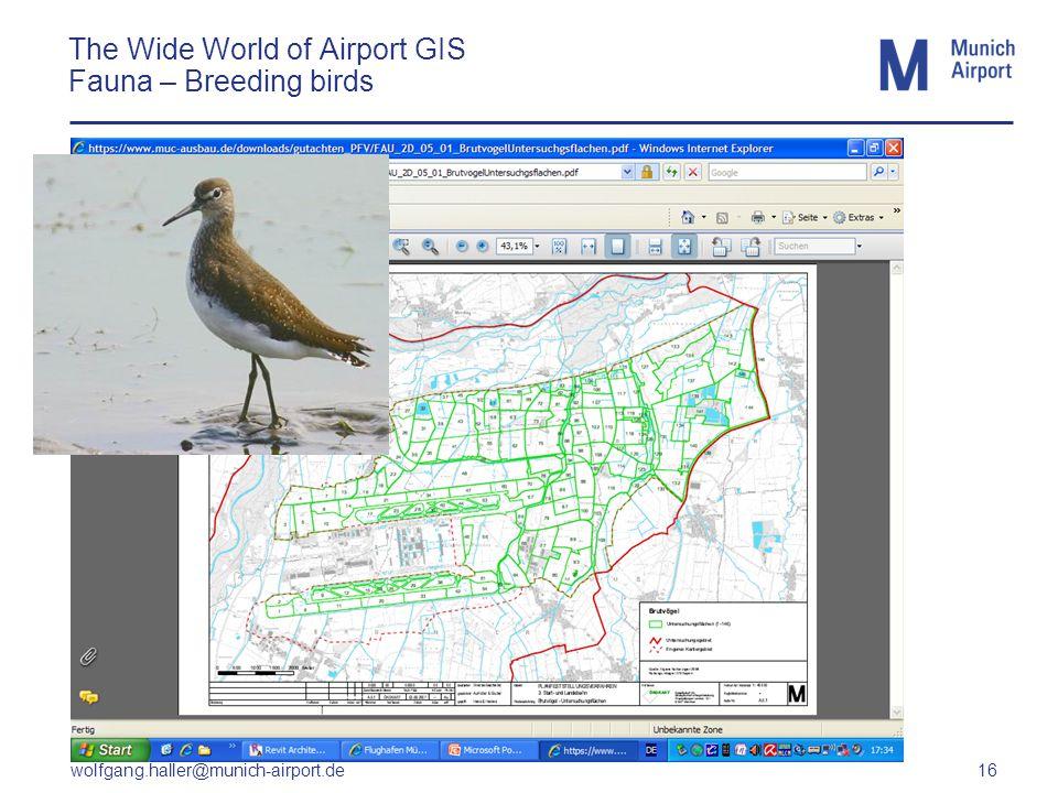 wolfgang.haller@munich-airport.de 16 The Wide World of Airport GIS Fauna – Breeding birds