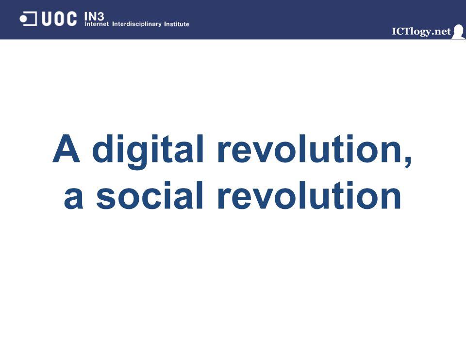 A digital revolution, a social revolution