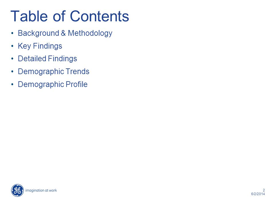 2 6/2/2014 Table of Contents Background & Methodology Key Findings Detailed Findings Demographic Trends Demographic Profile