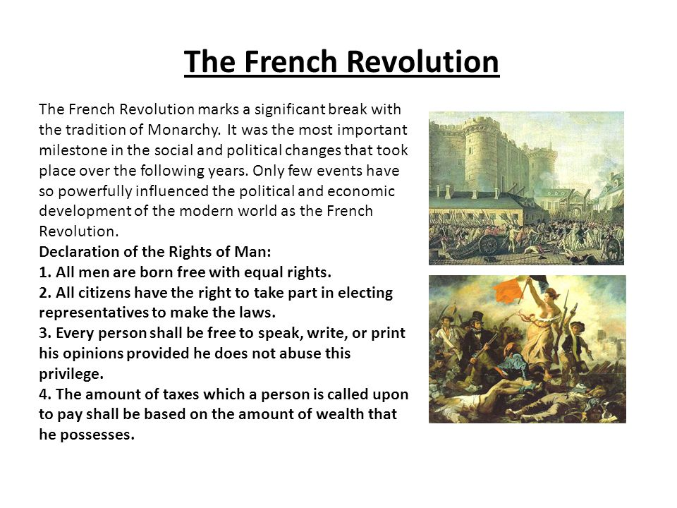 The French Revolution The French Revolution marks a significant break with the tradition of Monarchy.