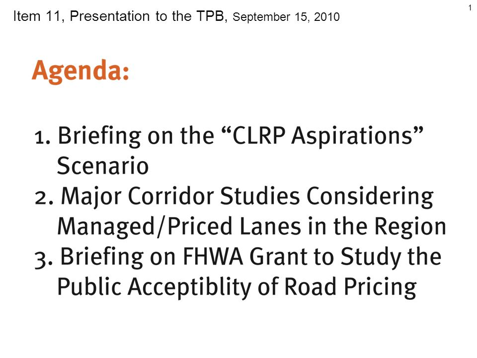 1 Item 11, Presentation to the TPB, September 15, 2010