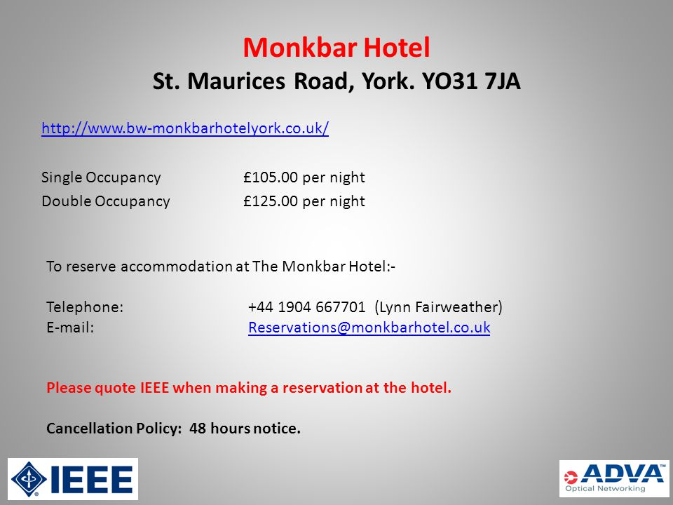 Monkbar Hotel St. Maurices Road, York.