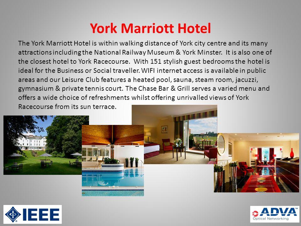 York Marriott Hotel Tadcaster Road, York.