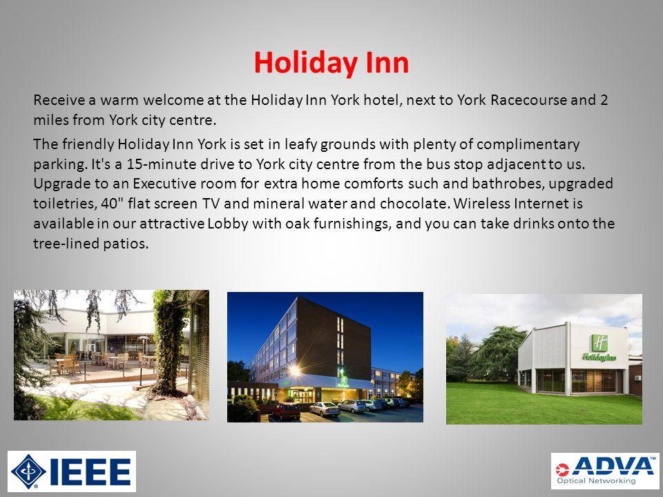 Holiday Inn Tadcaster Road, York.