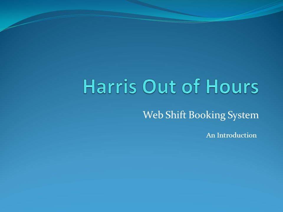 Web Shift Booking System An Introduction